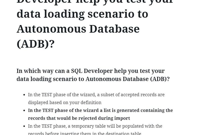 In which way can a SQL Developer help you test your data loading